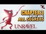 UNRAVEL   All Secrets in CHAPTER 3 (Berry Mire Secrets)