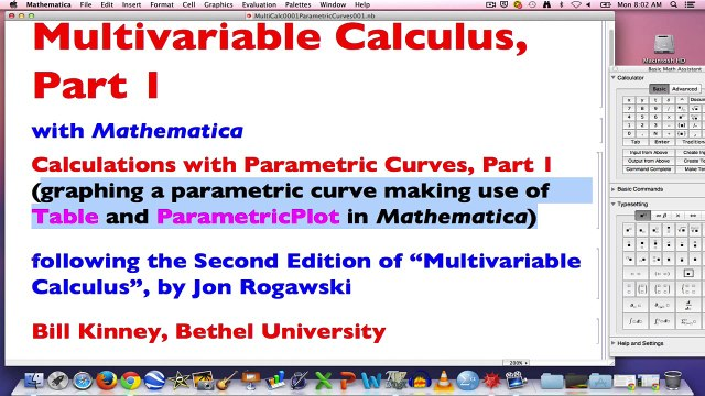 Multivariable Calculus, Part 1 (Graphing a parametric curve using  Mathematica)