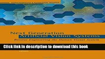 Read Next Generation Artificial Vision Systems: Reverse Engineering the Human Visual System