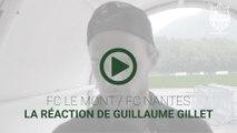 FC Le Mont - FC Nantes : la réaction de Guillaume Gillet