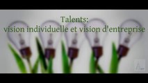 """Talents: vision individuelle et vision d'entreprise"" (highlight)"