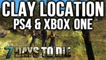 7 DAYS TO DIE PS4 | WHERE TO FIND CLAY (LUMP OF CLAY)