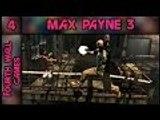 Max Payne 3 - Part 4: Finally More Action - PC Gameplay Walkthrough - 1080p 60fps