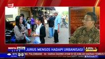 Dialog: Jurus Mensos Hadapi Urbanisasi #2