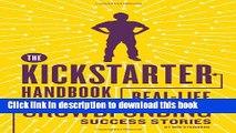 Read The Kickstarter Handbook: Real-Life Success Stories of Artists, Inventors, and Entrepreneurs