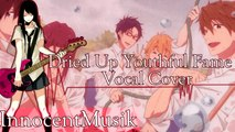 Free! Eternal Summer: Dried Up Youthful Fame (Vocal Cover) #CODEXERS    InnocentMusik