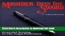 Read Mightier Than the Sword: Powerful Writing in the Legal Profession  Ebook Free