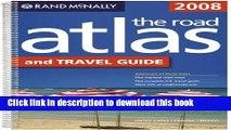 Read Rand Mcnally 2008 Road Atlas and Travel Guide: United States/Canada/mexico (Rand Mcnally Road