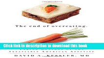 Download The End of Overeating: Taking Control of the Insatiable American Appetite  Ebook Free