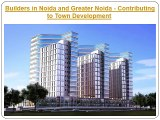 Top Builders in Noida and Greater Noida Enter the Real Estate Market