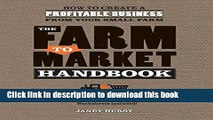 Read The Farm to Market Handbook: How to create a profitable business from your small farm  Ebook