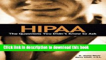 [Read] HIPAA: The Questions You Didn t Know to Ask E-Book Free