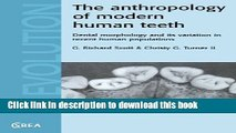 Read The Anthropology of Modern Human Teeth: Dental Morphology and its Variation in Recent Human