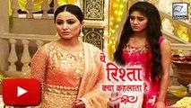 OMG! Akshara IGNORES Naira | Yeh Rishta Kya Kehlata Hai | On Location | Star Plus