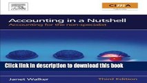 Read Accounting in a Nutshell, Third Edition: Accounting for the non-specialist (CIMA Professional