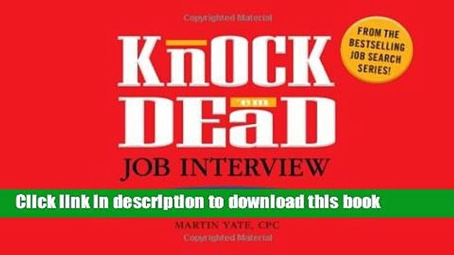 Download Knock  em Dead Job Interview Flash Cards: 300 Questions   Answers to Help You Land Your