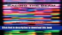 Read Books Racing the Beam: The Atari Video Computer System (Platform Studies) ebook textbooks