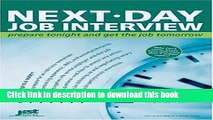 Read Next-Day Job Interview: Prepare Tonight And Get The Job Tomorrow ebook textbooks