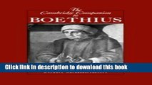 Download The Cambridge Companion to Boethius (Cambridge Companions to Philosophy)  Ebook Free