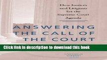 Read Answering the Call of the Court: How Justices and Litigants Set the Supreme Court Agenda