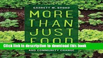 Read More Than Just Food: Food Justice and Community Change (California Studies in Food and