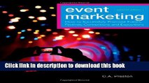 Read Event Marketing: How to Successfully Promote Events, Festivals, Conventions, and Expositions