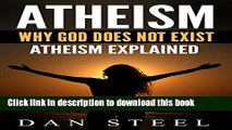 [PDF] Atheism: Why God Does Not Exist: Atheism Explained Read Full Ebook