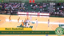 Men's Basketball: Vermont at Eastern Michigan (11/13/15)