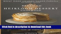 Read The Beekman 1802 Heirloom Dessert Cookbook: 100 Delicious Heritage Recipes from the Farm and