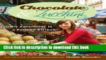 Read Chocolate and Zucchini: Daily Adventures in a Parisian Kitchen  Ebook Free
