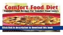 [PDF] Comfort Food Diet: Comfort Food Recipes For Comfort Food Lovers Download Full Ebook