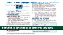 Download iOS 7 Introduction Quick Reference Guide: for iPad, iPhone, and iPod touch (Cheat Sheet