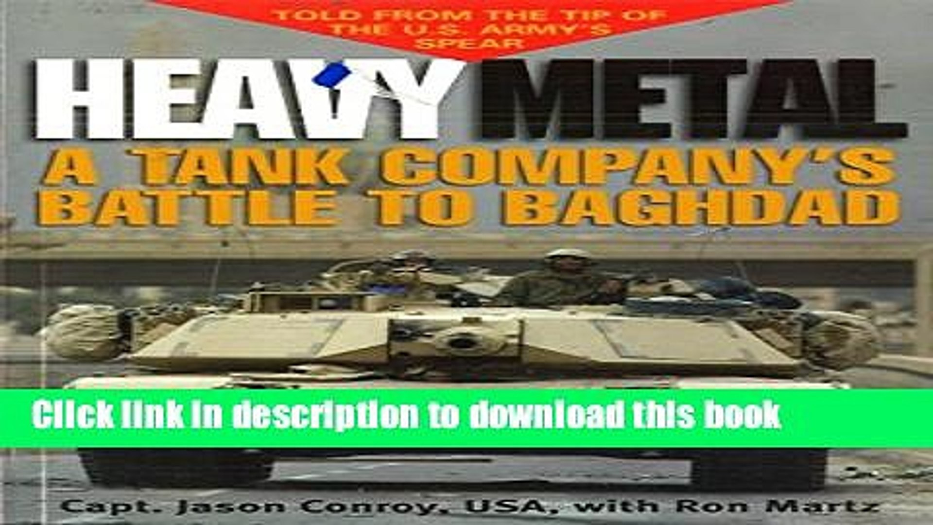 Heavy Metal A Tank Companys Battle To Baghdad Ausa Book