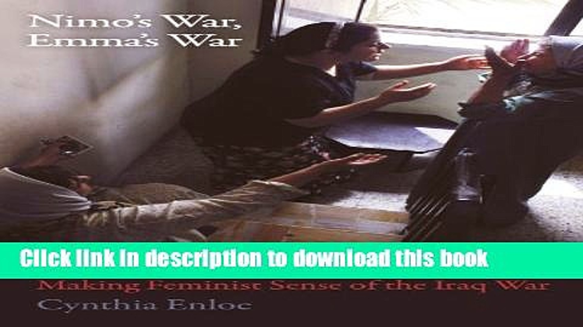Read Books Nimo s War, Emma s War: Making Feminist Sense of the Iraq War E-Book Free