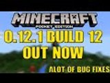 MCPE 0.12.1 Build 12 Out Now!!! Lots Of Bugs