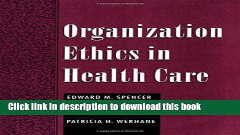 Download Organization Ethics in Health Care  Ebook Online