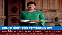 Read Vegan Indian Cooking: 140 Simple and Healthy Vegan Recipes  Ebook Free