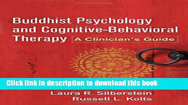 Read Book Buddhist Psychology and Cognitive-Behavioral Therapy: A Clinician s Guide PDF Online