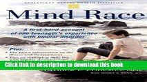 Read Book Mind Race: A Firsthand Account of One Teenager s Experience with Bipolar Disorder