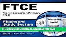 Read FTCE Prekindergarten/Primary PK-3 Flashcard Study System: FTCE Test Practice Questions   Exam
