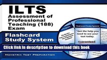 Download ILTS Assessment of Professional Teaching (188) Exam Flashcard Study System: ILTS Test