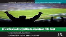 [PDF] Global Sport Business: Community Impacts of Commercial Sport (Sport in the Global Society -