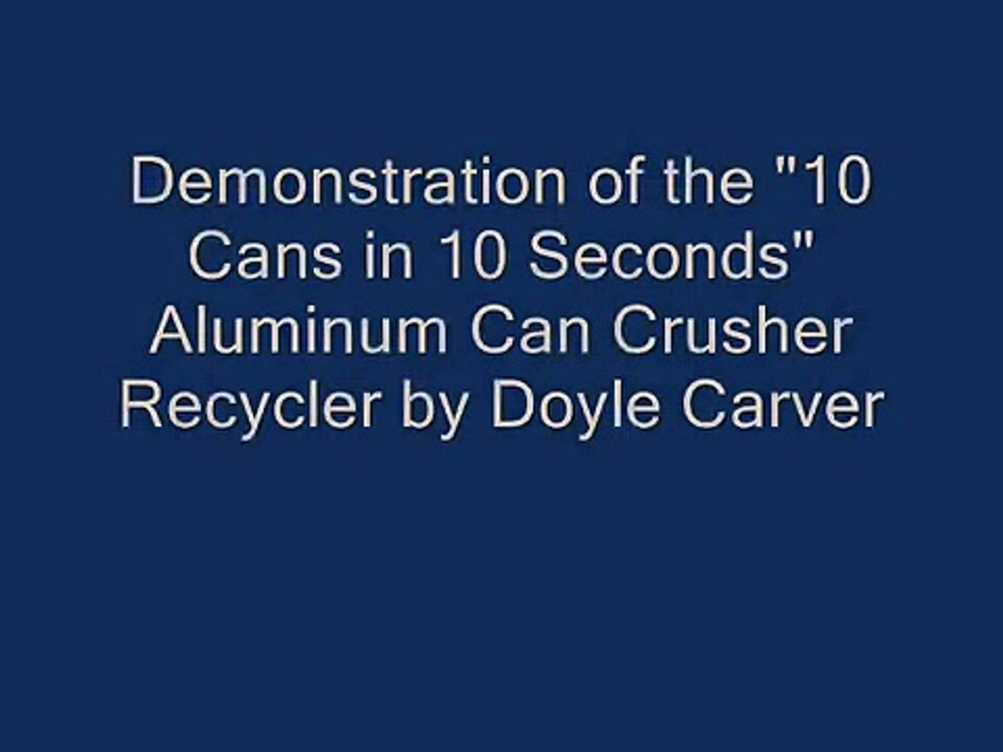 10 cans 10 seconds Fastest Aluminum Can Crusher by dcmachinc