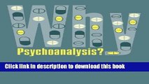 Read Book Why Psychoanalysis? (European Perspectives: A Series in Social Thought and Cultural