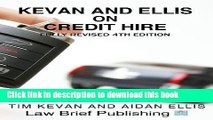 Read Kevan and Ellis on Credit Hire 4th (fourth) Edition by Kevan, Tim, Ellis, Aidan published by