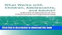 Download Book What Works with Children, Adolescents, and Adults?: A Review of Research on the