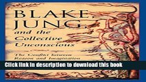 Read Book Blake, Jung, and the Collective Unconscious: The Conflict Between Reason and Imagination