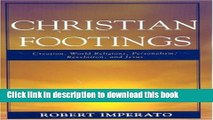 Read Book Christian Footings: Creation, World Religions, Personalism, Revelation, and Jesus Ebook