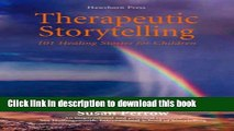 Read Book Therapeutic Storytelling: 101 Healing Stories for Children E-Book Download