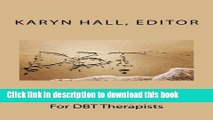 Download Book Mindfulness Exercises For DBT Therapists E-Book Free